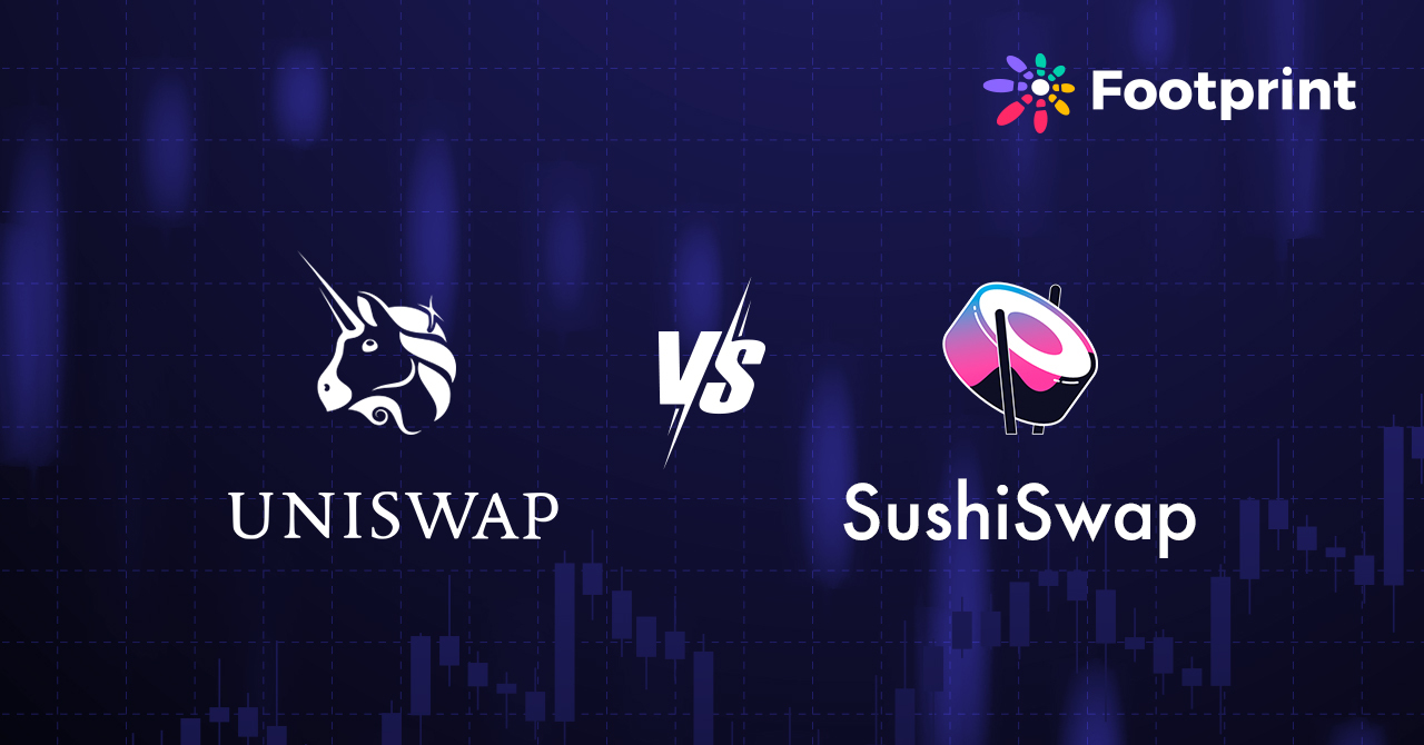 Footprint: Can SushiSwap catch up with Uniswap?